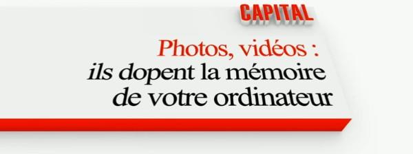 Capital - Photos, vidéos: ils dopent la mémoire de votre ordinateur