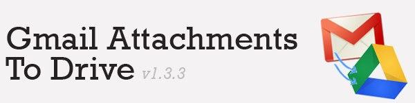 Gmail Attachments To Drive transfère vos pièces jointes sur Drive en 1 clic